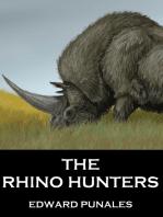 The Rhino Hunters