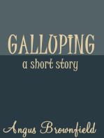 Galluping, a short story