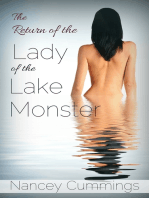 The Return of the Lady of the Lake Monster