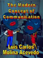 The Modern Concept of Communication