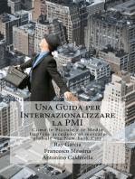 Una Guida per Internazionalizzare la PMI Come le Piccole e le Medie Imprese accedono al mercato globale via New York City