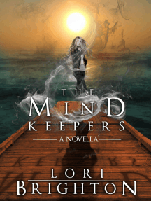 The Mind Keepers, A Novella