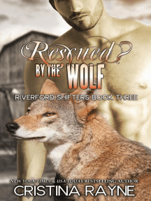 Rescued? By the Wolf: Riverford Shifters, #3