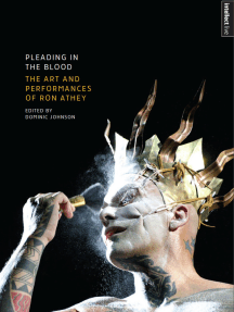 Pleading in the Blood: The Art and Performances of Ron Athey