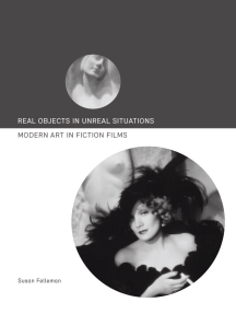 Real Objects in Unreal Situations: Modern Art in Fiction Films