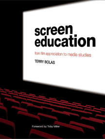 Screen Education: From Film Appreciation to Media Studies