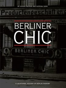 Berliner Chic: A Locational History of Berlin Fashion