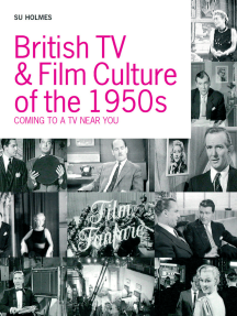 British TV and Film Culture in the 1950s: Coming to a TV Near You