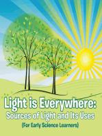 Light is Everywhere