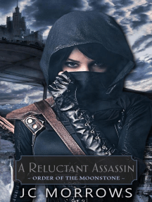 A Reluctant Assassin: Order of the MoonStone, #1