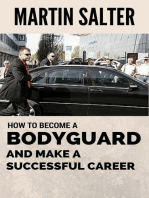 How To Become A Bodyguard, And Make A Successful Career