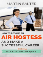 How To Become An Air Hostess, And Make A Successful Career. Featuring Mock Interview Q&A's