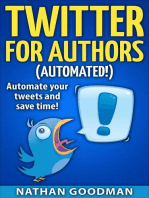 Twitter for Authors Automated! Automate your Tweets and Save Time