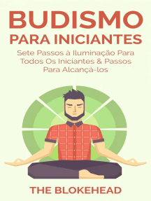 Budismo Para Iniciantes: Sete Passos à Iluminação Para Todos Os Iniciantes & Passos Para Alcançá-los
