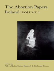 The Abortion Papers Ireland: Volume 2