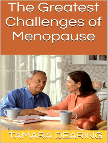 The Greatest Challenges of Menopause
