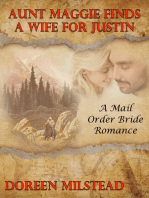 Aunt Maggie Finds a Wife for Justin