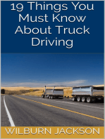 19 Things You Must Know About Truck Driving