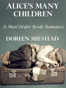 Alice's Many Children: A Mail Order Bride Romance