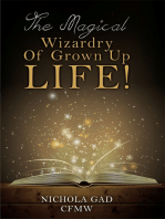 The Magical Wizardry of Grown up Life!