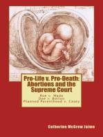 Pro-Life v. Pro-Death