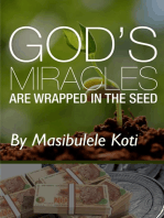 God's Miracles Are Wrapped In The Seed