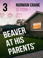 Beaver At His Parents' [Episode 3]