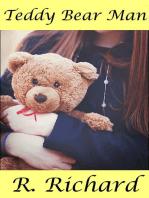 Teddy Bear Man