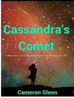 Cassandra's Comet