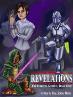 Star Wars: The Hunter's Gambit: Book 1, Revelations