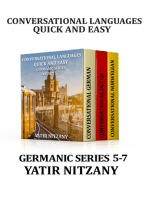 Conversational Languages Quick and Easy Boxset 5-7: Germanic Series: The German Language, The Dutch Language, and the Norwegian Language