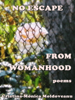 No Escape from Womanhood
