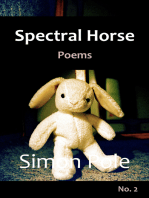 Spectral Horse Poems No. 2