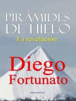 Pirámides de Hielo-La revelación
