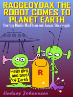 Raggedydax The Robot Comes To Planet Earth