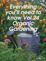 Everything You'll Need to Know Vol.24 Organic Gardening