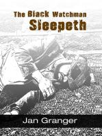 The Black Watchman Sleepeth