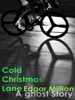 Cold Christmas Lane