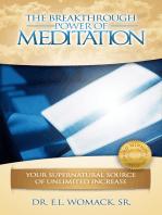 The Breakthrough Power of Meditation