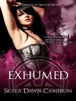Exhumed (Demons of Oblivion, #4)