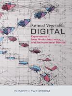 Animal, Vegetable, Digital