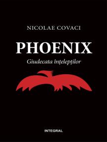 Phoenix. Giudecata înțelepților