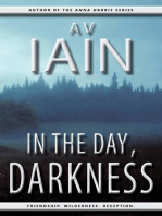 In The Day, Darkness