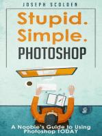 Photoshop - Stupid. Simple. Photoshop