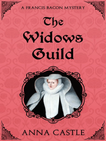 The Widows Guild: A Francis Bacon Mystery, #3