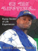 In My Lifetime: Funny Stories of Life Experiences