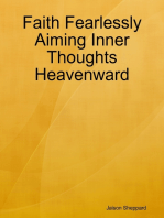 Faith Fearlessly Aiming Inner Thoughts Heavenward