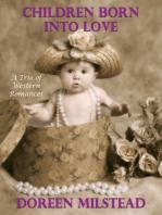Children Born Into Love