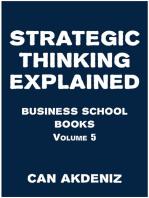 Strategic Thinking Explained