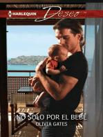 No solo por el bebé